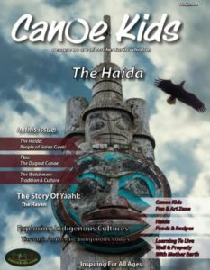 The second issue of Canoe Kids focuses on the Haida people of Haida Gwaii in B.C. The first issue focused on the Anishinabek people on Manitoulin Island and the third issue will focus on the Mi'kmaq of Newfoundland.